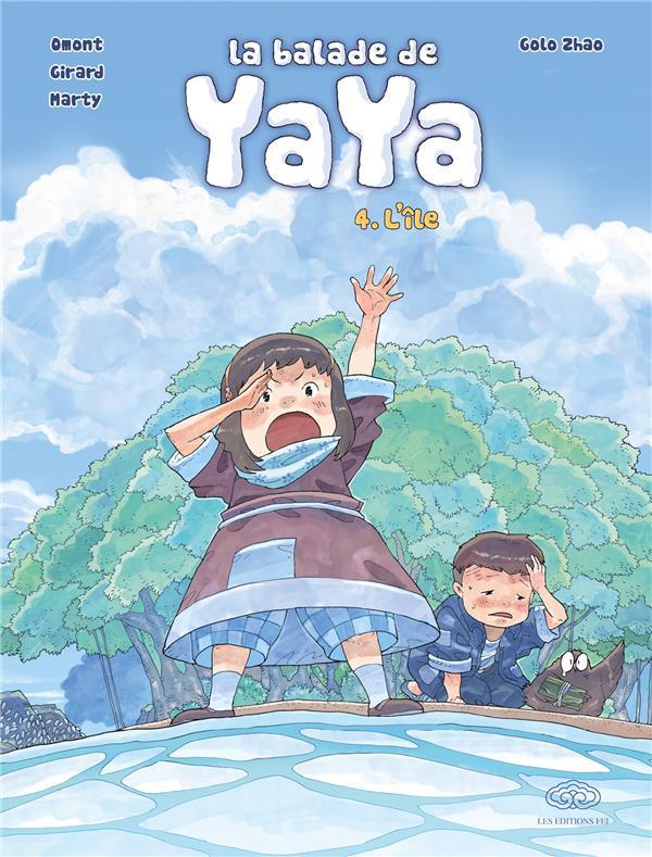 La balade de Yaya T.4 ; l'île