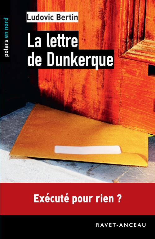 La Lettre De Dunkerque Ludovic Bertin Ravet Anceau Ebook Epub Librairies Autrement