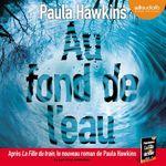 Vente AudioBook : Au fond de l'eau  - Paula Hawkins