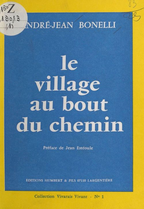 Le village au bout du chemin  - André-Jean Bonelli