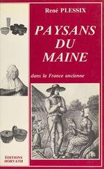 Paysans du Maine  - René Plessix
