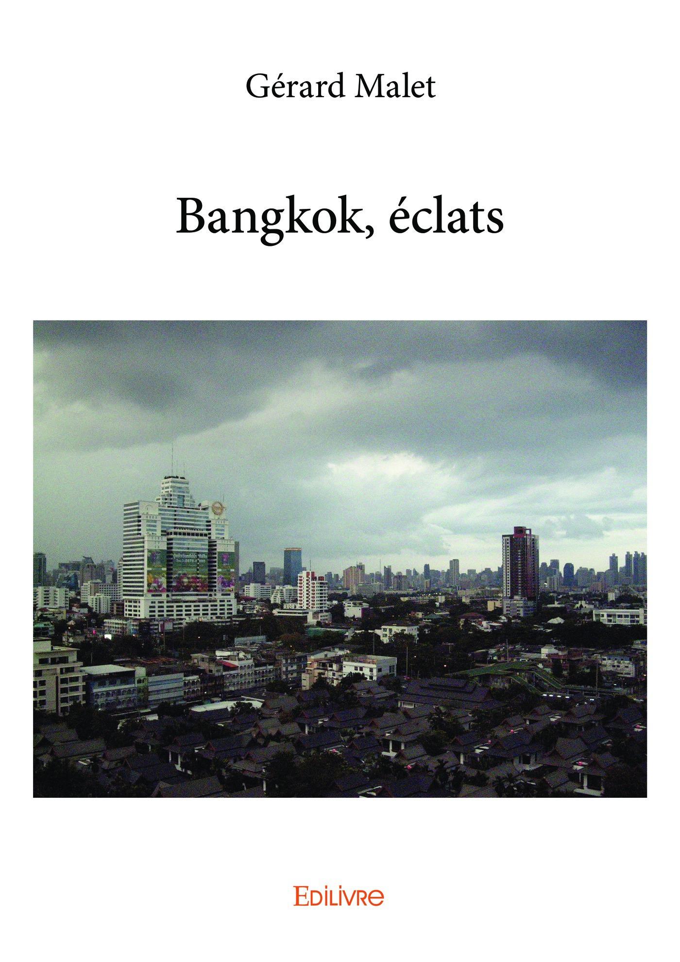 Bangkok, eclats