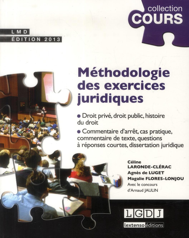 Methodologie Des Exercices Juridiques (2e Edition)