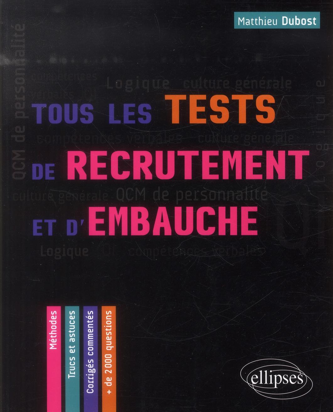 Tous Les Tests De Recrutement Et D'Embauche Qcm De Personnalite Competences Verbales Qi Logique