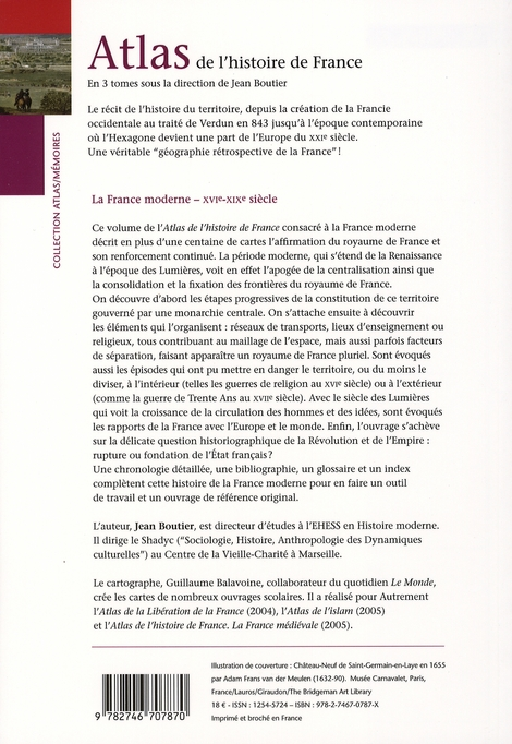 Atlas de l'histoire de france ; la france moderne, xvi-xix siècle