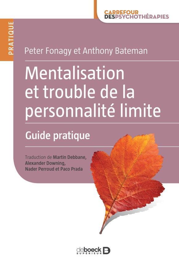 Mentalisation et trouble de la personnalité limite ; guide pratique (2e édition)