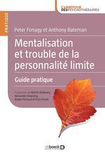 Mentalisation et trouble de la personnalité limite ; guide pratique