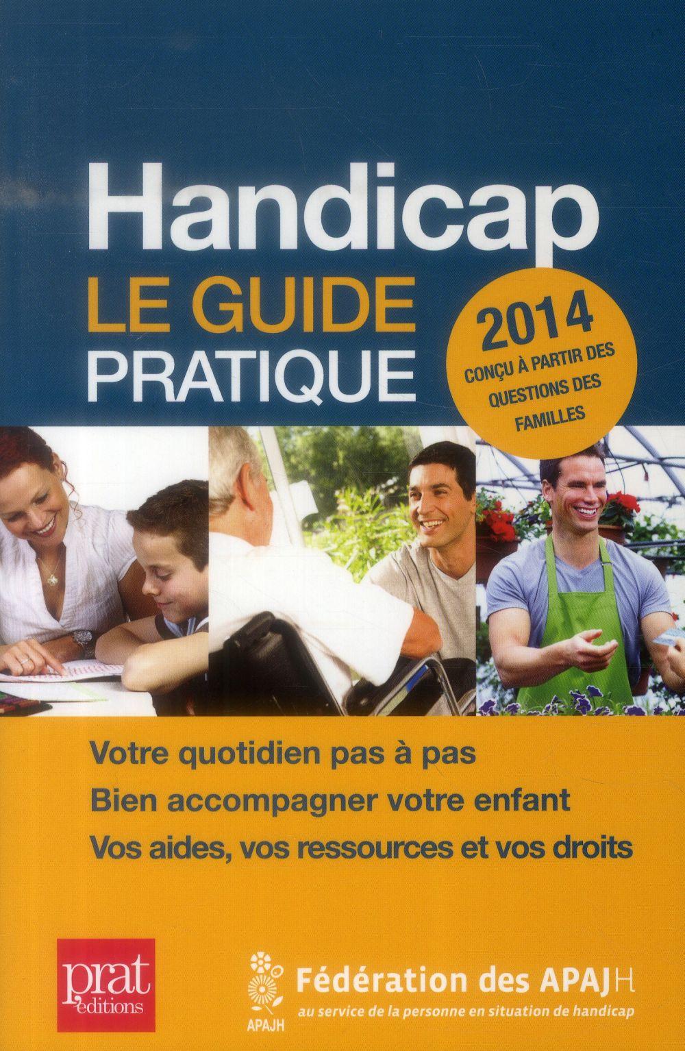 handicap 2014 ; le guide pratique
