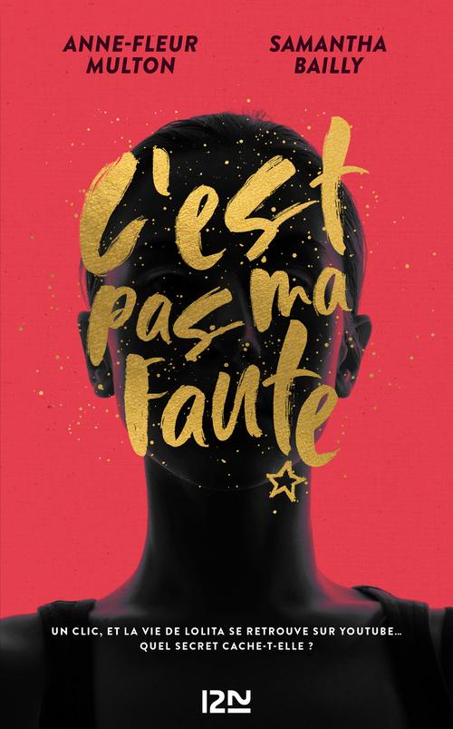 Vente EBooks : C'est pas ma faute  - Samantha Bailly  - Anne-Fleur MULTON