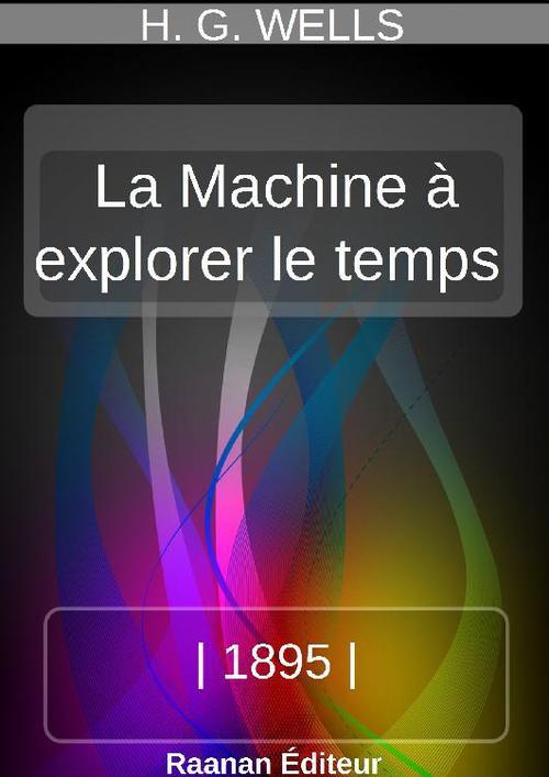 LA MACHINE À EXPLORER LE TEMPS