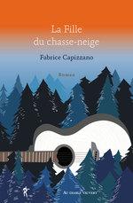 La Fille du chasse-neige  - Fabrice Capizzano