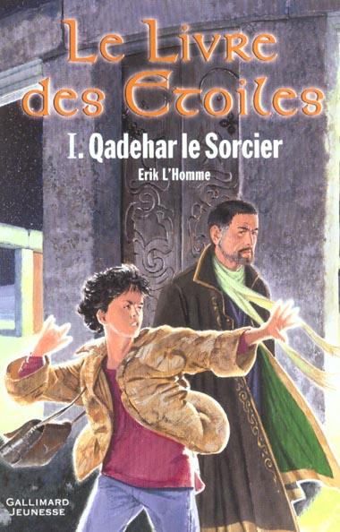 Le livre des étoiles T.1 ; Qadehar le sorcier