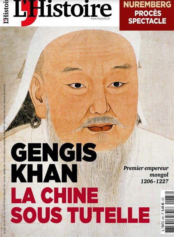 La histoire n 483 - gengis khan, la chine sous tutelle - mai 2021