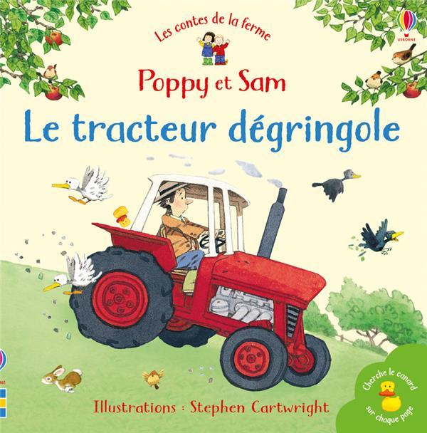 POPPY ET SAM  -  LE TRACTEUR DEGRINGOLE