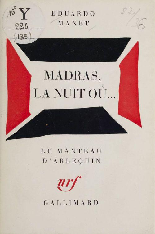 Madras, la nuit où...  - Eduardo MANET
