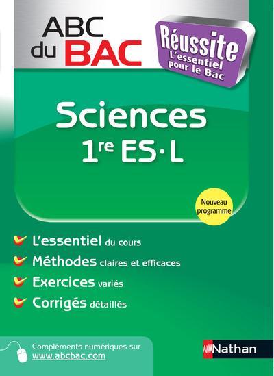 ABC DU BAC REUSSITE ; sciences ; 1ère ES/L (édition 2011)