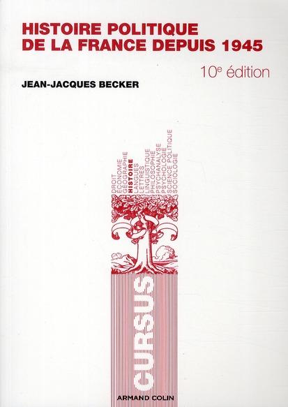 Histoire politique de la France depuis 1945 (10e édition)