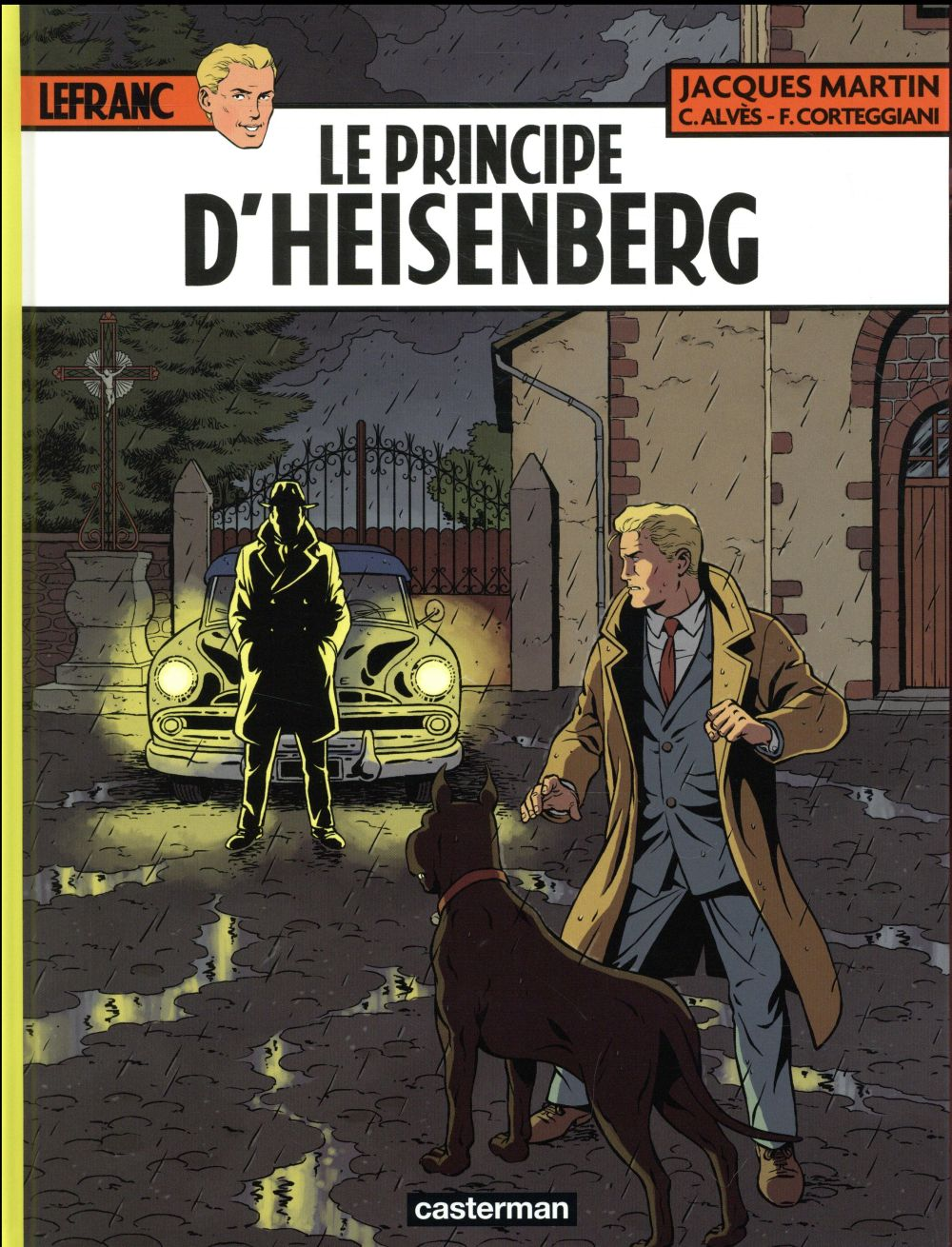 Lefranc t.28 ; le principe d'Heisenberg