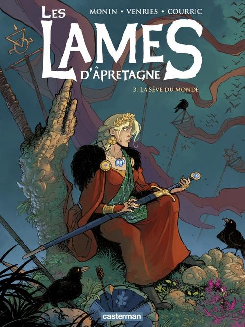 Les Lames d'Âpretagne (Tome 3)  - La Sève du monde