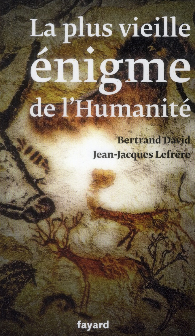 La Plus Vieille Enigme De L'Humanite