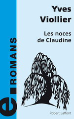 Vente Livre Numérique : Les Noces de Claudine  - Yves Viollier