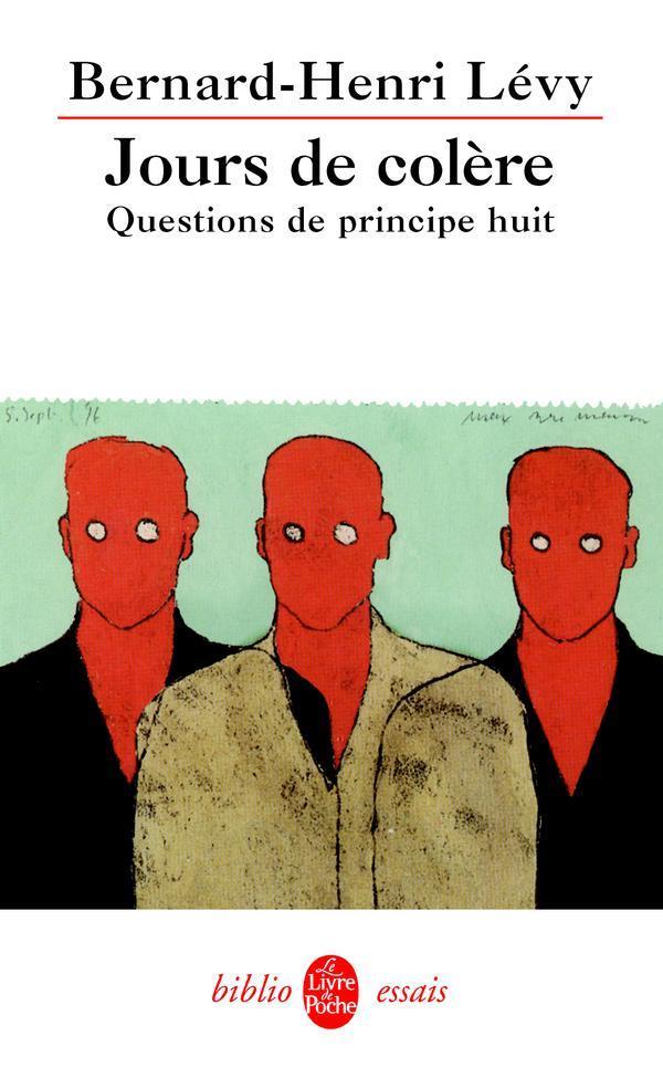 Questions De Principe T.8 ; Jours De Colere