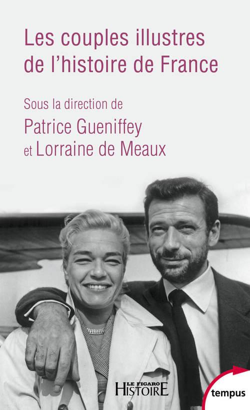 Les couples illustrés de l'histoire de France