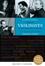 Great Violinists of the Twentieth Century. Enriched version  - Jean-Michel Molkhou