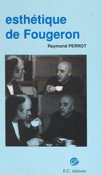 Esthétique de Fougeron  - Raymond Perrot