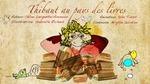 Thibault au pays des livres  - Céline Lavignette-Ammoun