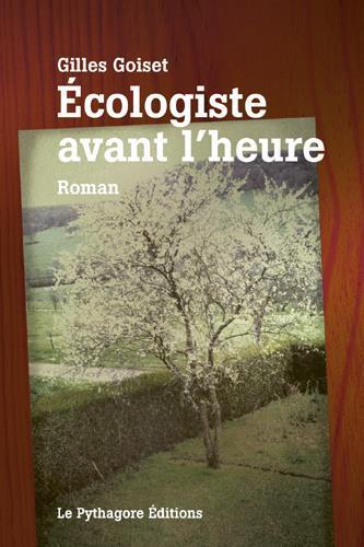 écologiste avant l'heure
