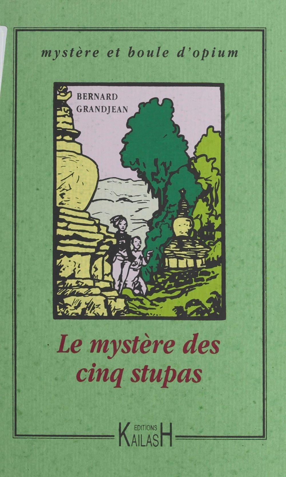 Le mystere des cinq stupas