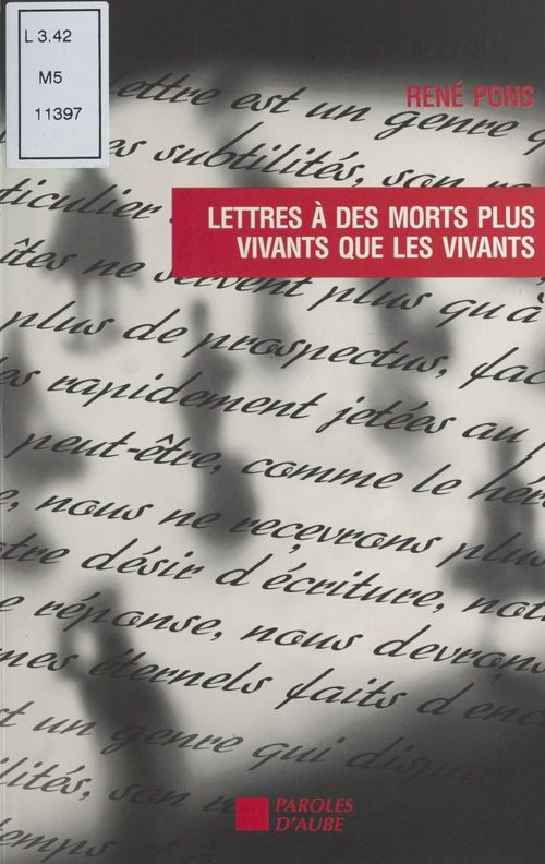 Lettres a quelques morts plus vivants que les vivants