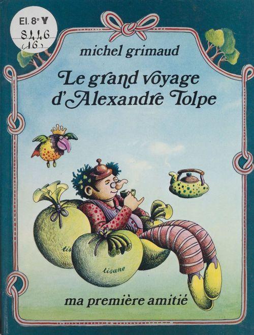 Le grand voyage d'Alexandre Tolpe