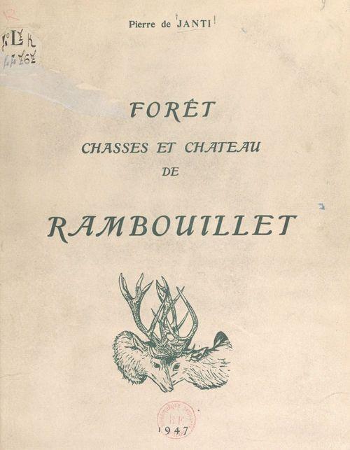 Forêt, chasses et château de Rambouillet