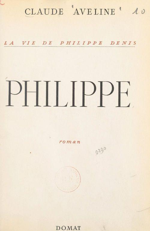 La vie de Philippe Denis (3)