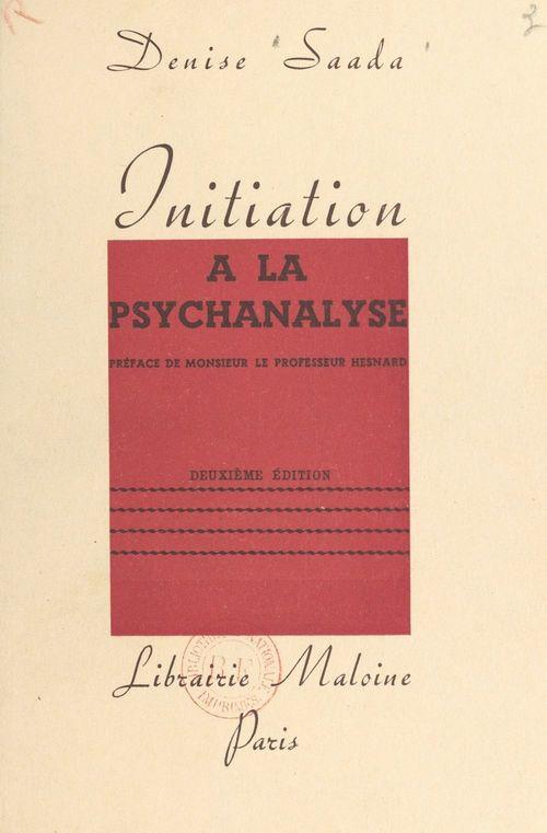 Initiation à la psychanalyse