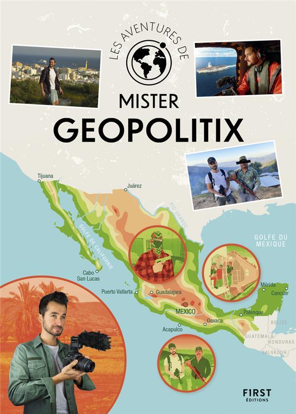 Les aventures de Mister Geopolitix