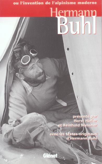 Hermann buhl ou l'invention de l'alpinisme moderne