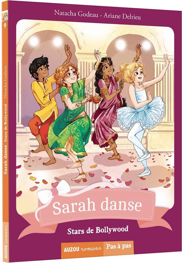 Sarah danse T.9 ; stars de Bollywood