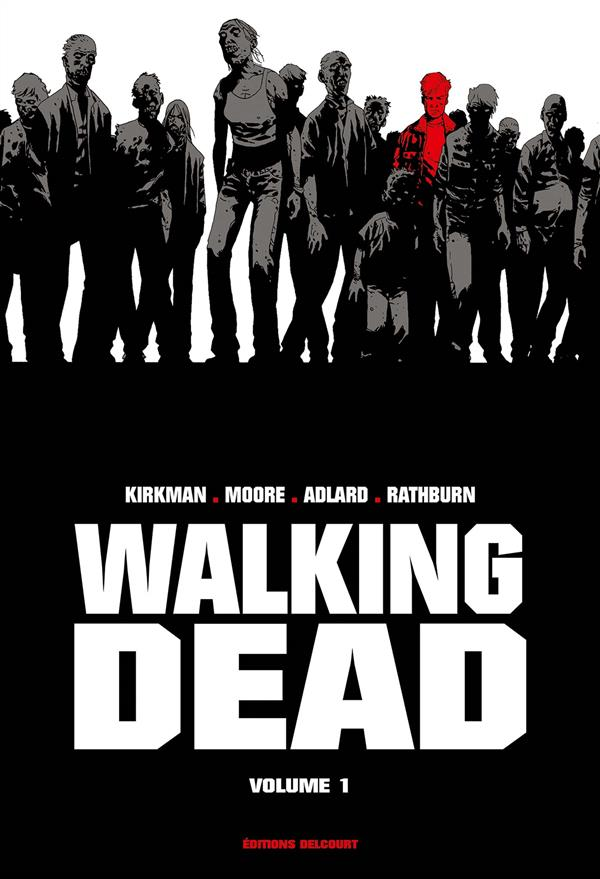 Walking dead ; INTEGRALE VOL.1 ; T.1 ET T.2