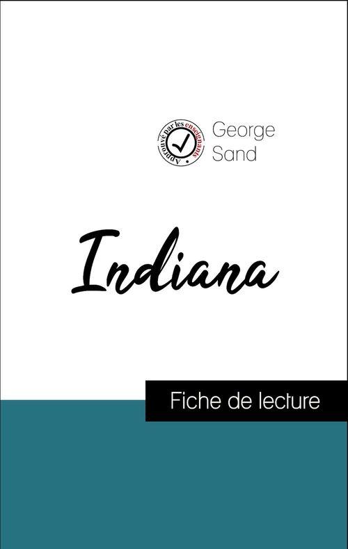 Analyse de l'oeuvre : Indiana (résumé et fiche de lecture plébiscités par les enseignants sur fichedelecture.fr)