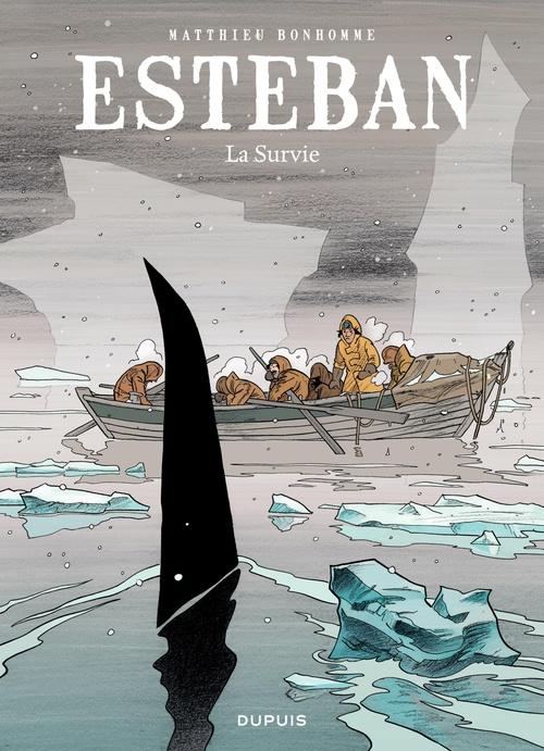 Esteban t.3 ; la survie