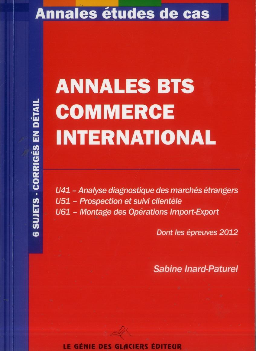 Annales Etudes De Cas; Annales Etudes De Cas Bts Commerce International