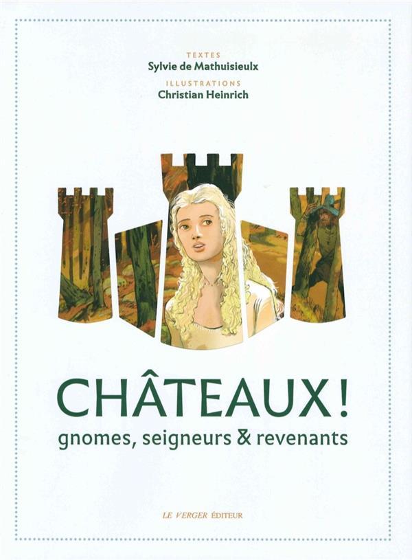 Châteaux ! gnomes, seigneurs et revenants
