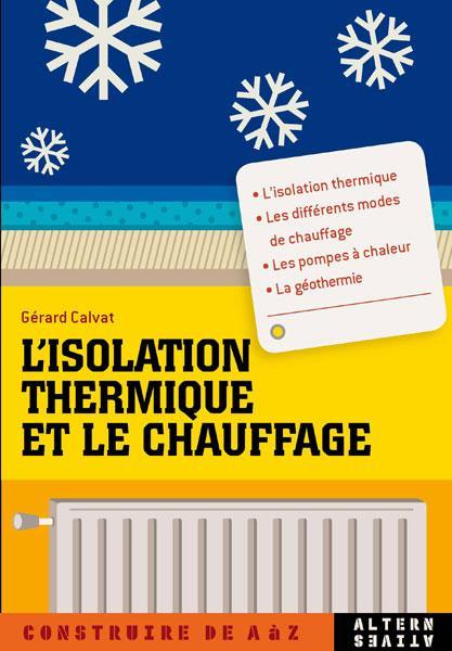 L'isolation thermique et le chauffage