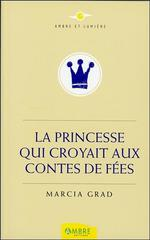 Couverture de La princesse qui croyait aux contes de fées