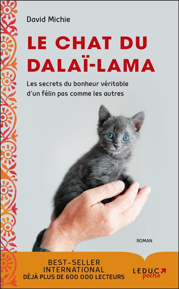 le chat du Dalaï-Lama ; les secrets du bonheur véritable d'un félin pas comme les autres