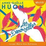 Vente AudioBook : Les Demoiselles  - Anne-Gaëlle Huon