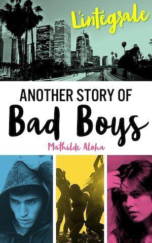 Vente EBooks : L'Intégrale de la série Another Story of Bad Boys  - Mathilde Aloha